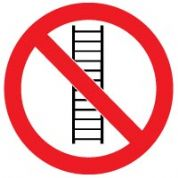 Prohibition safety sign - Do Not Use Ladder 004